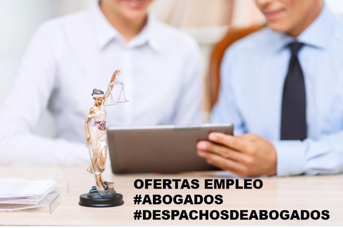 ofertas de empleo #abogados #despachosdeabogados (actualizado 12/2/2019)