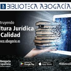 Biblioteca Digital de la Abogacía: más de 20.000 publicaciones a disposición gratuita de todos los colegiados y colegiadas
