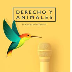 El Derecho Animal conquista el mundo del podcast de la mano de INTERcids