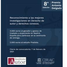 El Instituto de Derecho de Autor, con la colaboración del Centro Regional para el Fomento del Libro en América Latina, convoca la 8ª edición del Premio Antonio Delgado dotado con 4.000€