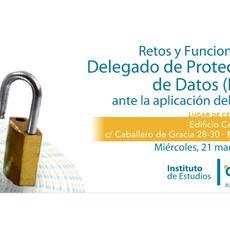 Retos y Funciones del Delegado de Protección de Datos (DPO) ante la aplicación del RGPD #JORNADAGRATUITA #MADRID
