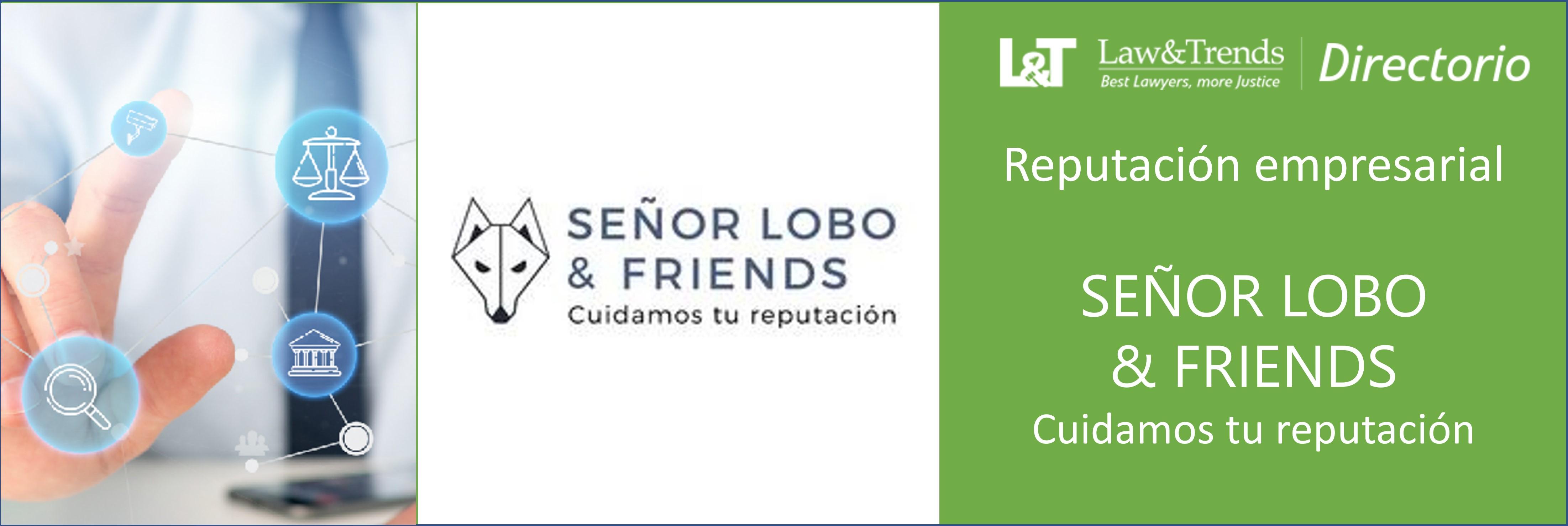 Señor lobo & friends reputación Madrid