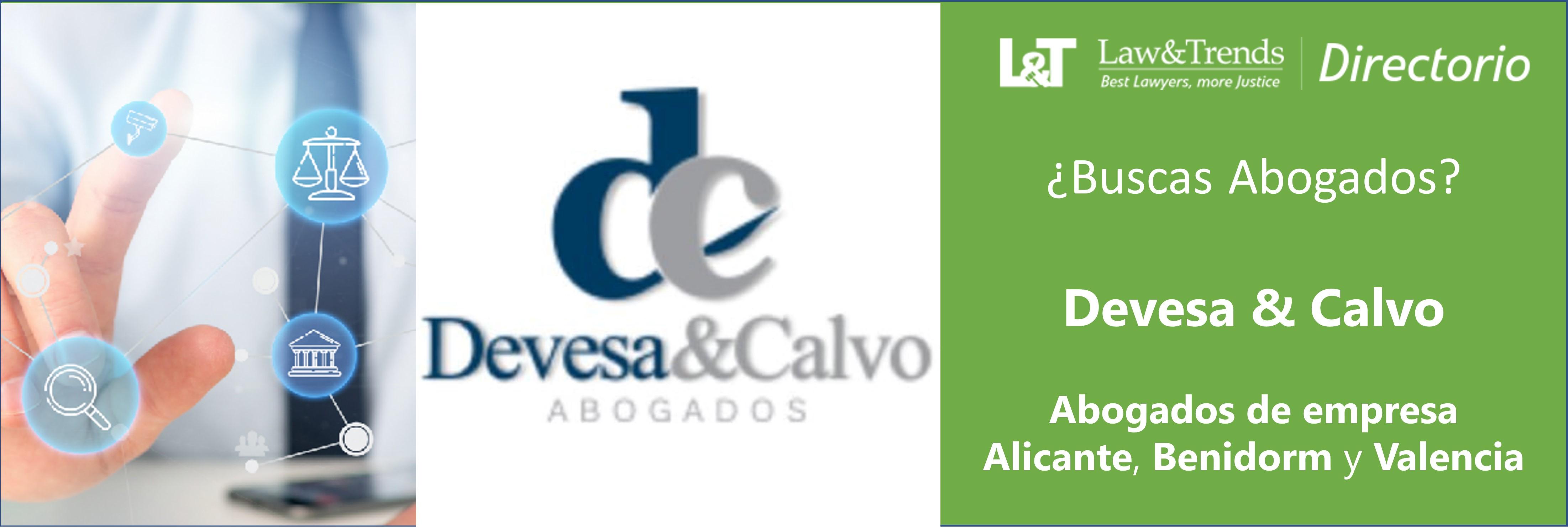 Devesa & Calvo Alicante Valencia castellón
