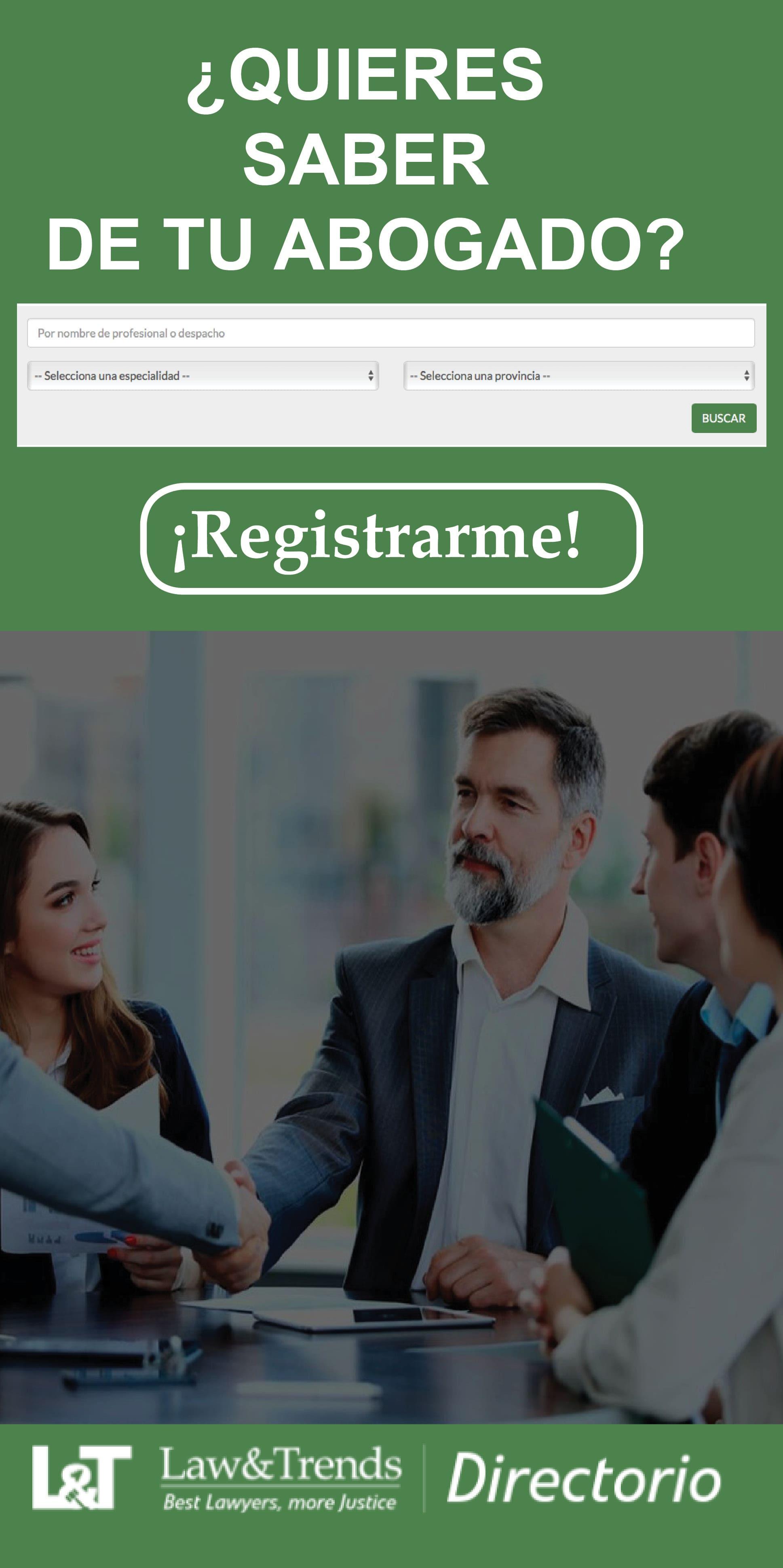 Directorio y busca abogados y profesionales es el servicio de Law&Trends para despachos de abogados y profesionales jur�dicos