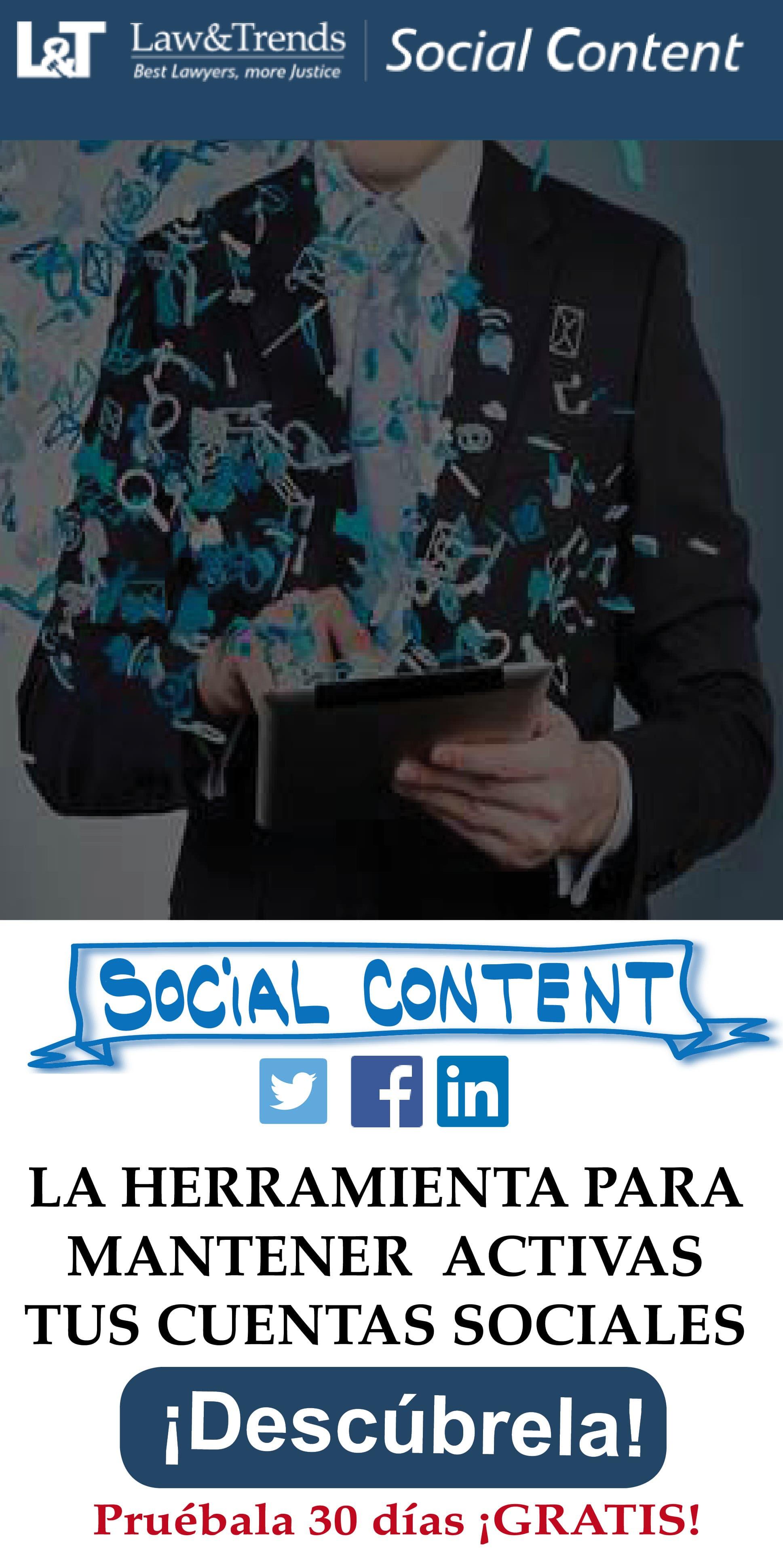 Social content es el servicio de redes sociales de Law&Trends para despachos de abogados y profesionales jur�dicos