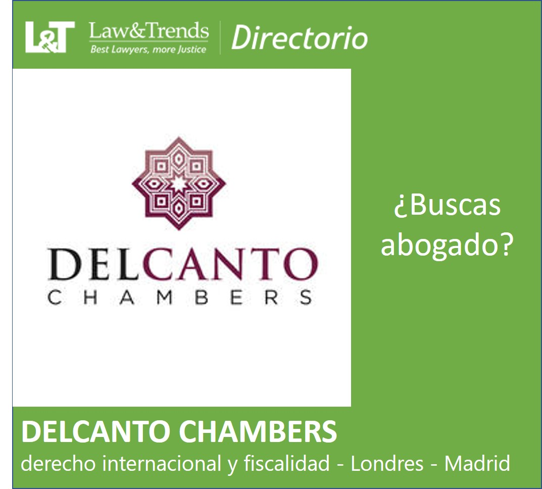 Del Canto Chambers abogados Londre Madrid